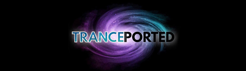 TRANCEPORTED